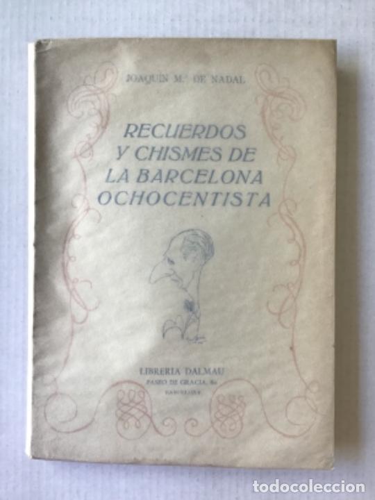 RECUERDOS Y CHISMES DE LA BARCELONA OCHOCENTISTA. CICLO DE CONFERENCIAS ORGANIZADO POR EL FOMENTO... (Libros de Segunda Mano - Geografía y Viajes)