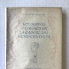 Libros de segunda mano: RECUERDOS Y CHISMES DE LA BARCELONA OCHOCENTISTA. CICLO DE CONFERENCIAS ORGANIZADO POR EL FOMENTO.... Lote 276808933