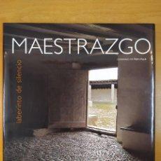 Libros de segunda mano: MAESTRAZGO. LABERINTO DE SILENCIO / COORDINADO POR PEDRO RÚJULA / 2008. Lote 277016083