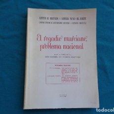 Libros de segunda mano: EL REGADÍO MURCIANO PROBLEMA NACIONAL. MANUEL DE TORRES MARTINEZ. AÑO 1961 MURCIA. Lote 277109538