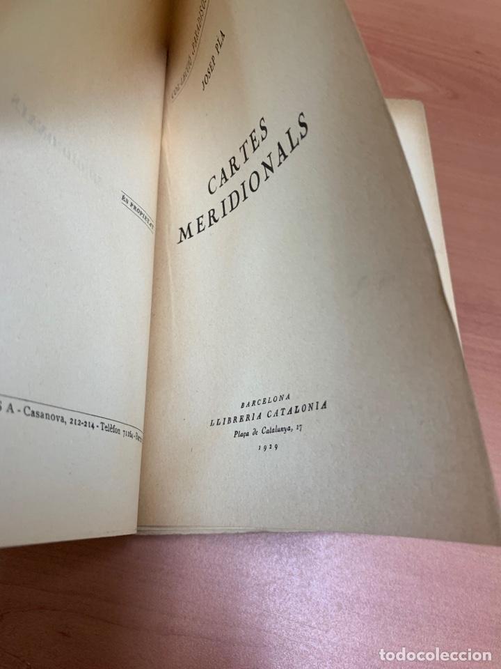 Libros de segunda mano: CARTES MERDIONALS. JOSEP PLA. LIBRERÍA CATALONIA. BARCELONA 1929. - Foto 10 - 277423398