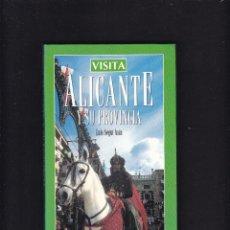 Libros de segunda mano: ALICANTE - ALICANTE Y SU PROVINCIA - LUIS SEGUÍ ASÍN - EVEREST EDITORIAL 1998. Lote 277515093