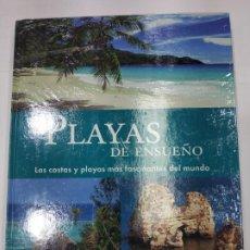 Libros de segunda mano: PLAYAS DE ENSUEÑO LAS COSTAS Y PLAYAS MÁS FASCINANTES DEL MUNDO PRECINTADO. Lote 277517348