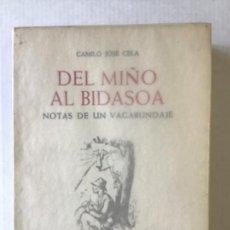 Libros de segunda mano: DEL MIÑO AL BIDASOA. NOTAS DE UN VAGABUNDAJE. - CELA, CAMILO JOSÉ.. Lote 123174212