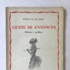 Libros de segunda mano: GENTE DE ENTONCES. LA ALEGRE BENEFICIENCIA DEL OCHOCIENTOS. (VISIÓN ANECDÓTICA BARCELONESA.). Lote 277567858
