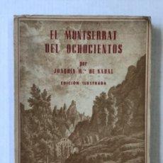 """Libros de segunda mano: EL MONTSERRAT DEL OCHOCIENTOS. DE LA """"DILIGENCIA"""" AL """"CREMALLERA"""". VISIONES RETROSPECTIVAS.. Lote 277569248"""