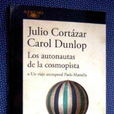 Libros de segunda mano: LOS AUTONAUTAS DE LA COSMOPISTA O UN VIAJE ATEMPORAL PARIS-MARSELLA.. Lote 277658183