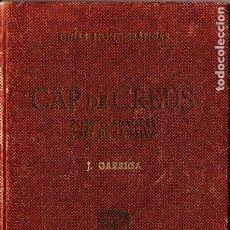 Libros de segunda mano: GARRIGA ; CAP DE CREUS (ALPINA, 1948) PRIMERA EDICIÓN. Lote 277696478