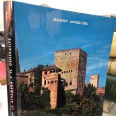 Libros de segunda mano: 1965 LA ALHAMBRA Y EL GENERALIFE - MARINO ANTEQUERA. Lote 277708708