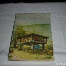 Libros de segunda mano: ASTURIAS CUMBRE VALLE MAR.ANGELES VILLARTA.EDITORIAL NACIONAL MADRID 1957. Lote 277835438
