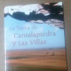 Libros de segunda mano: LA TIERRA DE CANTALAPIEDRA Y LAS VILLAS, SALAMANCA, 2007. Lote 277837008