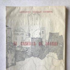 Libros de segunda mano: EL CASTILLO DE LOARRE. - DURAN GUDIOL, ANTONIO.. Lote 123183334