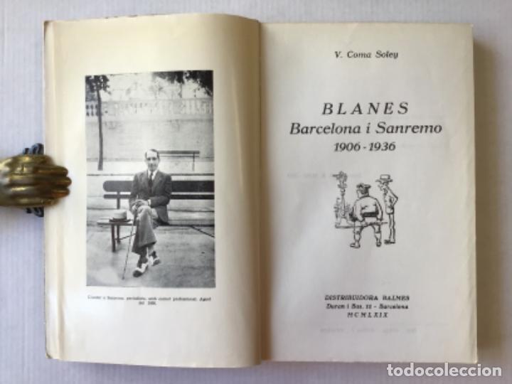 Libros de segunda mano: BLANES. Barcelona i Sanremo, 1906-1936. - COMA SOLEY, Vicens. - Foto 3 - 123177123