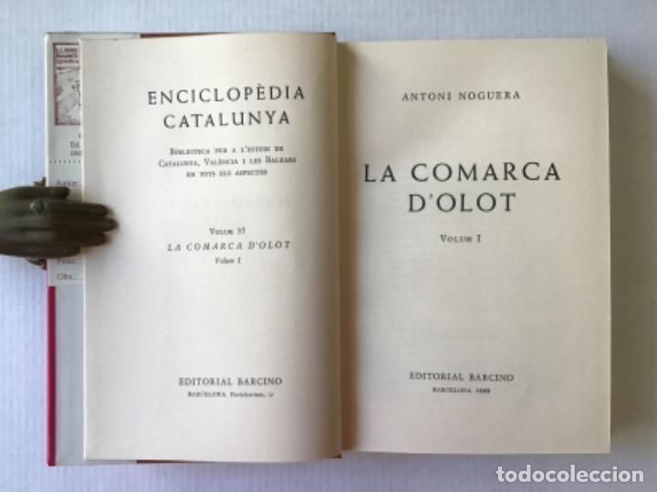 Libros de segunda mano: LA COMARCA DOLOT. - NOGUERA, A. - Foto 2 - 123223430