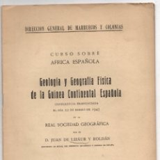 Libros de segunda mano: GEOLOGIA Y GEOGRAFIA FISICA DE LA GUINEA CONTINENTAL ESPAÑOLA. JUAN DE LIZAUR Y ROLDAN. 1944-45. Lote 278322348