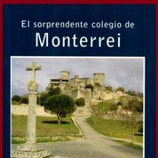 Libros de segunda mano: EL SORPRENDENTE COLEGIO DE MONTERREI. EVARISTO RIVERA VAZQUEZ. VERIN. ORENSE. GALICIA.. Lote 278447113