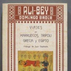 Libros de segunda mano: VIAJES POR MARRUECOS. TRIPOLI, GRECIA Y EGIPTO. ALI-BEY. Lote 278447523