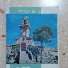 Libros de segunda mano: RUTAS DE ESPAÑA. Nº 12. LA CORUÑA, LUGO, ORENSE, PONTEVEDRA.. Lote 278489713