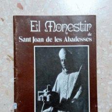 Libros de segunda mano: EL MONESTIR DE SANT JOAN DE LES ABADESSES. RAMON VINYETA. 1987. EN CATALAN. Lote 278490013