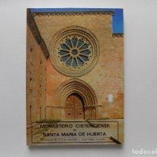 Libros de segunda mano: LIBRERIA GHOTICA. MONASTERIO CISTERCIENSE DE SANTA MARIA DE HUERTA. 1982. FOLIO. MUY ILUSTRADO.. Lote 278577313
