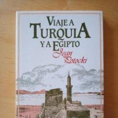 Libros de segunda mano: JEAN POTOCKI VIAJE A TURQUIA Y A EGIPTO. Lote 278689713