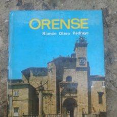 Libros de segunda mano: ORENSE, POR RAMÓN OTERO PEDRAYO AÑO 1976. Lote 278689813