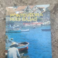 Libros de segunda mano: PONTEVEDRA RÍAS BAJAS, POR ÁLVARO CUNQUEIRO 1978. Lote 278690003