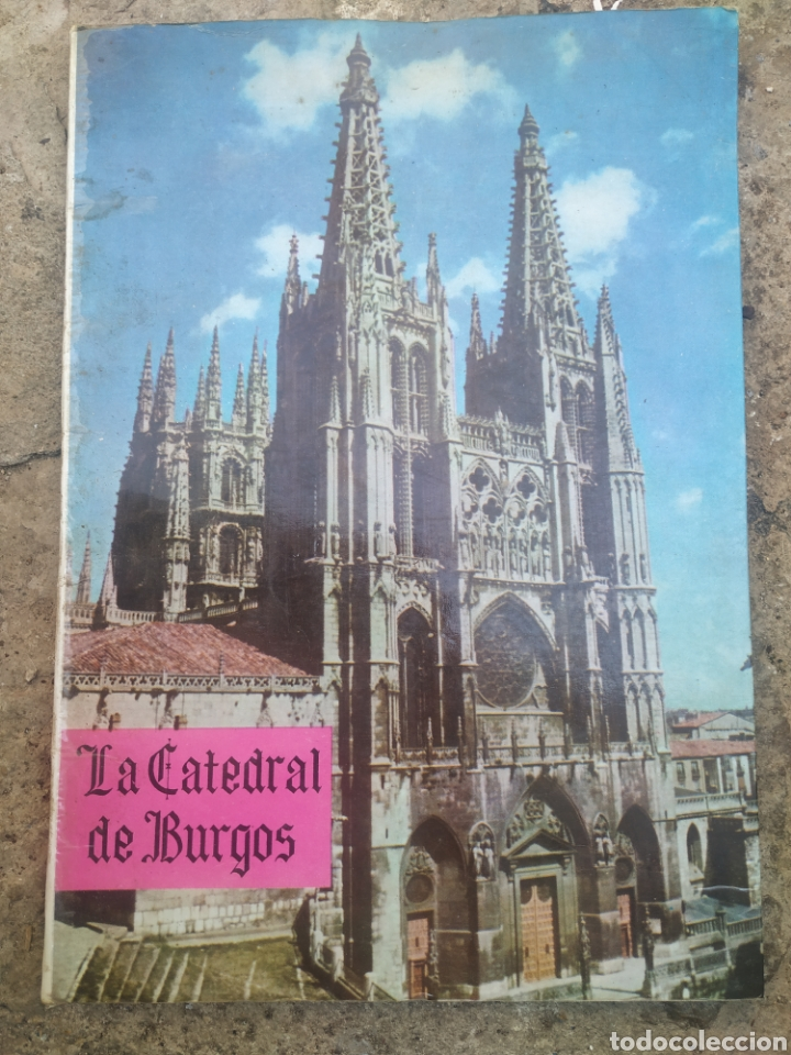 LA CATEDRAL DE BURGOS 1964 (Libros de Segunda Mano - Geografía y Viajes)
