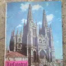 Libros de segunda mano: LA CATEDRAL DE BURGOS 1964. Lote 278690998