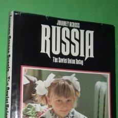 Libros de segunda mano: BART MCDOWELL: JORNEY ACROSS RUSSIA. THE SOVIET UNION TODAY. NAT. GEOGRAPHIC, 1977 (EN INGLES). Lote 278702143