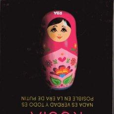 Libros de segunda mano: LA NUEVA RUSIA. NADA ES VERDAD Y TODO ES POSIBLE EN LA ERA DE PUTIN. PETER POMERANTSEV, RBA, 2017.. Lote 279434143