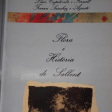 Libros de segunda mano: FLORA I HISTORIA DE SALLENT - LLUIS CAPDEVILA I FRONELL - FERRAN SÁNCHEZ I AGUSTÍ. Lote 279528003