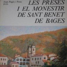 Libros de segunda mano: LES PRESES I EL MONESTIR DE SANT BENET DE BAGES - JOAN PAGÈS I PONS PVRE 3 TOMOS. Lote 279528528