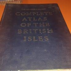 Libros de segunda mano: COMPLETE ATLAS OF THE BRITISH ISLES 1965. Lote 283372808