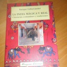 Libros de segunda mano: ENRIQUE GALLUD JARDIEL LA INDIA MAGICA Y REAL CREENCIAS COSTUMBRES TRADICIONES DISPONGO MAS LIBROS. Lote 283634408