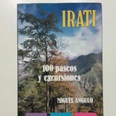 Libros de segunda mano: IRATI. 100 PASEOS Y EXCURSIONES - MIGUEL ANGULO - ED. ELKAR - 1989. PAIS VASCO. Lote 283663413