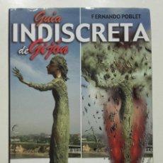 Libros de segunda mano: GUIA INDISCRETA DE GIJÓN - FERNANDO POBLET. PRÓLOGO JUAN CUETO ALAS - SILVERIO CAÑADA EDITOR - 1980. Lote 283744783