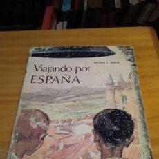 Livres d'occasion: VIAJANDO POR ESPAÑA.ANTONIO J. ONIEVA.EDIT.HIJOS DE SANTIAGO RODRIGUEZ.1966.199 PAGINAS.. Lote 283761048