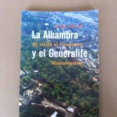 Libros de segunda mano: GUÍA OFICIAL LA ALHAMBRA DE VISITA AL CONJUNTO Y EL GENERALIFE MONUMENTAL.. Lote 286439418