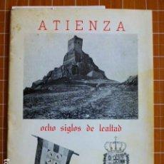 Libros de segunda mano: ATIENZA OCHO SIGLOS DE LEALTAD LA CABALLADA. Lote 286696948