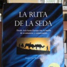 Livres d'occasion: LA RUTA DE LA SEDA FRANCOIS PERNOT DESDE ASIA HASTA EUROPA TRAS LA HUELLA DE ENVÍO CERTIFICADO 6.99. Lote 286721518