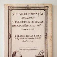 Livres d'occasion: ATLAS ELEMENTAL MODERNO, O COLECCIÓN DE MAPAS, PARA ENSEÑAR A LOS NIÑOS GEOGRAFÍA.- TOMÁS LÓPEZ. Lote 286975618