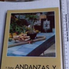 Livres d'occasion: FERNANDO GALLAR: ANDANZAS Y PITANZAS - INSTITUTO DE ESTUDIOS ALICANTINOS ALICANTE. Lote 287152638