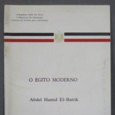 Libros de segunda mano: O EGIPTO MODERNO. EL-BATRIK. Lote 287595458