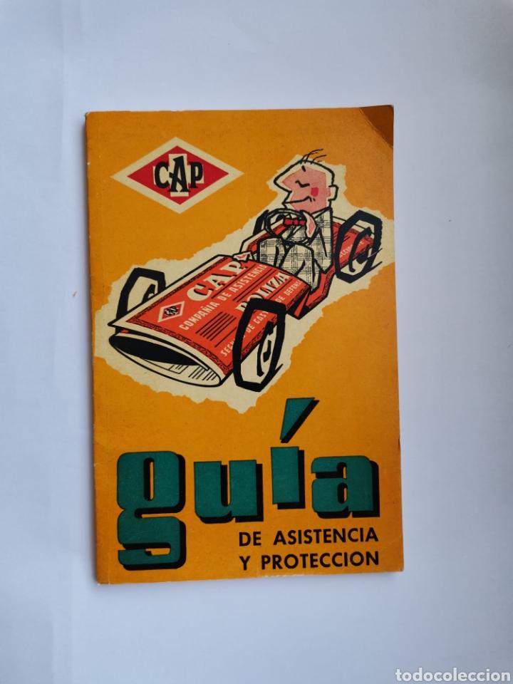 CAP GUÍA DE ASISTENCIA Y PROTECCIÓN AÑOS 60 (Libros de Segunda Mano - Geografía y Viajes)