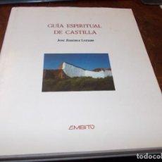 Livros em segunda mão: GUÍA ESPIRITUAL DE CASTILLA, JOSÉ JIMÉNEZ LOZANO. AMBITO 1.984, MIGUEL MARTÍN FOTOGRAFÍAS. Lote 287869528