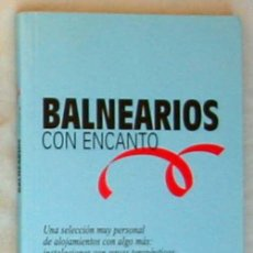 Libros de segunda mano: BALNEARIOS CON ENCANTO - TERESA PACHECO - EL PAÍS AGUILAR 1999 - VER INDICE. Lote 287901688