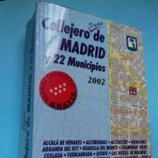 Libros de segunda mano: CALLEJERO DE MADRID Y 22 MUNICIPIOS 2002. EDICIONES LA LIBRERÍA. 2002.. Lote 287918858