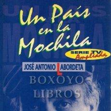 Libros de segunda mano: LABORDETA, JOSÉ ANTONIO. UN PAÍS EN LA MOCHILA. Lote 288172663