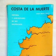 Livres d'occasion: BAÑA HEIM: COSTA DE LA MUERTE - HISTORIA Y ANECDOTARIO DE SUS NAUFRAGIOS. Lote 288418713